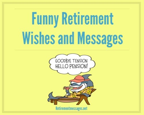 funny retirement quotes and wishes