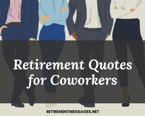 retirement quotes for a coworker